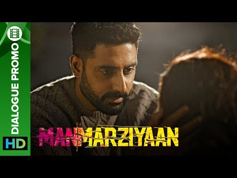 Has Rumi really moved on? | Manmarziyaan | Dialogue Promo | Abhishek, Taapsee, Vicky