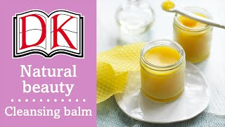 Natural beauty: Cleansing balm