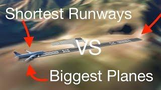 Shortest Runways VS Biggest Planes