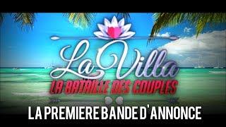 La Villa : La Bataille des Couples - La première bande d'annonce