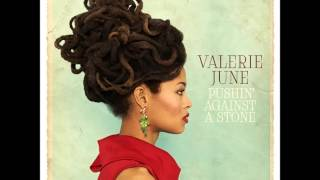 Valerie June - Pushin' Against a Stone (2013)