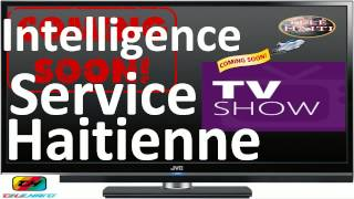 ISA:- Intelligence Service Haitienne TV Show