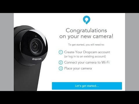 Dropcam Pro: How To Setup