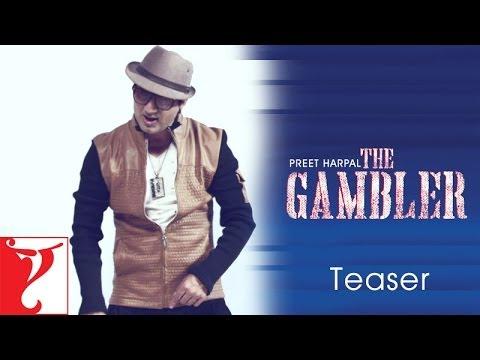 Preet Harpal - The Gambler - Teaser
