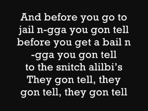 Nas- Snitch Alibi+ Lyrics