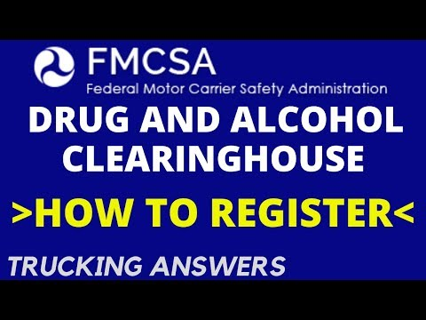 How to Register for the FMCSA Drug and Alcohol Clearinghouse | Trucking Answers