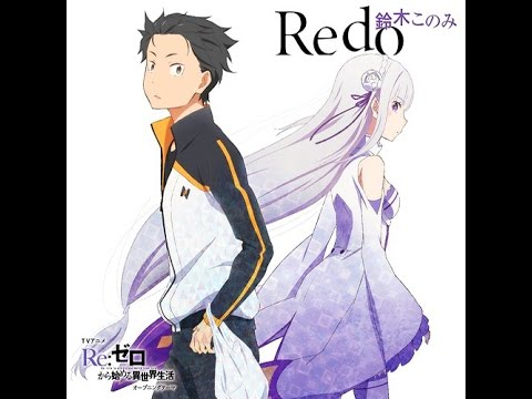 Re:Zero Kara Hajimeru Isekai Seikatsu OP Full (Link in description)