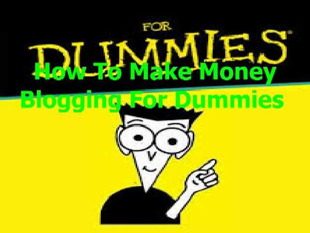 How To Make Money Blogging For Dummies | Pablo Ledesma