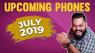10+ Upcoming Smartphones in July 2019 ⚡⚡⚡