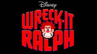 Wreck-It Ralph - Wreck It Ralph Soundtrack - Wreck It Ralph