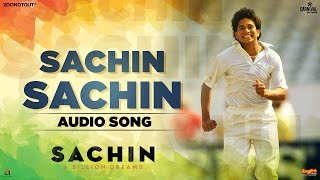 Sachin Sachin | Audio Song | Sachin A Billion Dreams | A R Rahman | Sukhwinder Singh