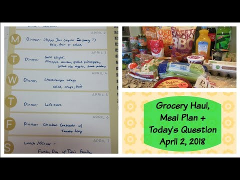 Grocery Haul, Meal Plan + Today's Question - Apr 2, 2018 | Cooking For Two