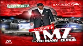 Master P - TMZ (Too Many Zeros) [FULL MIXTAPE + DOWNLOAD LINK] [2011]