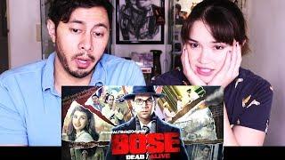 BOSE DEAD/ALIVE | Official Trailer #2 | Reaction!