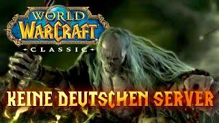 WoW Classic | Keine deutschen Server?