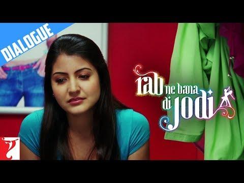 Itna Pyaar Karein - Dialogue - Rab Ne Bana Di Jodi