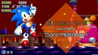 """""""Core Meltdown""""... For Oil Ocean Act 2 - Sonic and the Chaos Ring OST"""