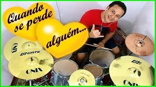 Quando se perde alguem.(when someone is lost) André Alves.(part.Adriana Arydes)drum cover 2019