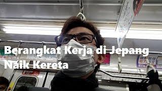 Berangkat Kerja di Jepang - Naik Kereta Dari Apartemen ke Kantor | Japan Vlog