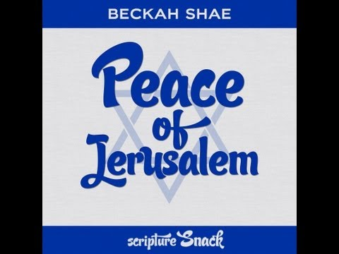 Beckah Shae - Peace of Jerusalem (Official Typography Video)