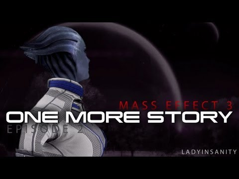 Liara: One More Story #2 - Mass Effect machinima