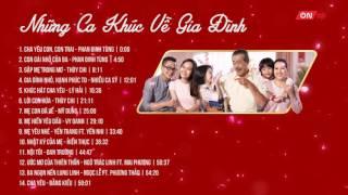 Bài hát hay về Gia đình| VTVcab