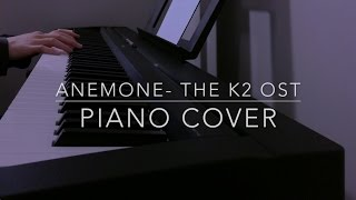 Anemone- The K2 OST Piano Cover