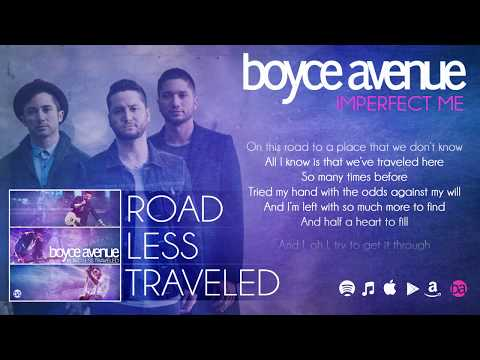 Boyce Avenue - Imperfect Me (Lyric Video) on Spotify & iTunes