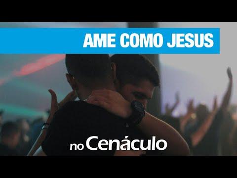 Ame como Jesus | no Cenáculo 11/09/2020