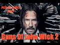 The Guns Of John Wick 2 2017: Firearms & Training