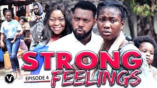 STRONG FEELINGS EPISODE 4-2020 LATEST UCHENANCY NOLLYWOOD MOVIES (NEW MOVIE