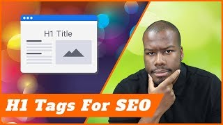 What Are H1 Tags and How Do They Affect SEO?