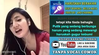 Download lagu Haruskah Berakhir Karaoke Tanpa Vocal Cowok Duet Bareng Bela Nafa