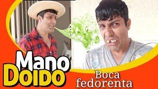BOCA FEDORENTA - PIADA DE JOÃOZINHO - MANO DOIDO PARAFUSO SOLTO