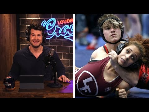 CHAMPION! Transgender High School Wrestler Beating All the Girls! | Louder With Crowder