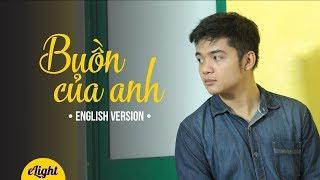 Học tiếng Anh qua bài hát Buồn Của Anh | K-ICM x Đạt G x Masew | Cover | Engsub + Lyrics