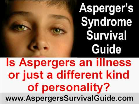 Is Aspergers an Illness or Just a Different Kind of Personality?