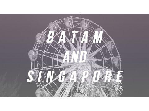 Journal ⚓ Batam and Singapore