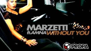 Marzetti & Amna Haque - Without You