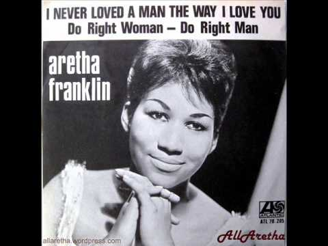 Aretha Franklin - I Never Loved A Man / Do Right Woman - Do Right Man - 7″ Sweden - 1967