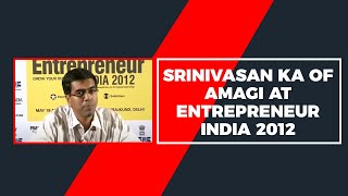 Srinivasan KA of Amagi at Entrepreneur