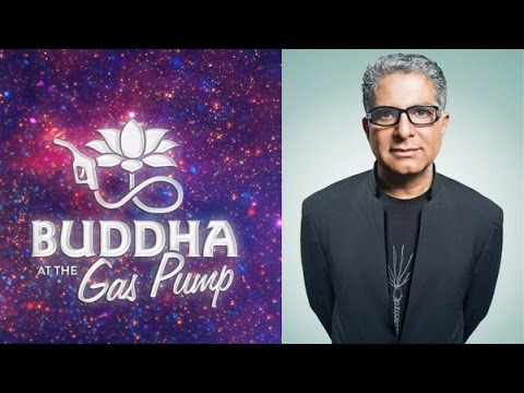 Deepak Chopra - Buddha at the Gas Pump Interview