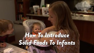 How To Introduce Solid Foods To Infants | CloudMom