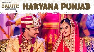 Haryana Punjab (Full Song) Salute | Nav Bajwa, Harish Verma, Sumitra Pednekar | Latest Movie Songs