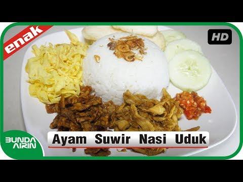 Resep Ayam Suwir Nasi Uduk - Masakan Indonesia Sehari Hari Mudah Simpel - Bunda Airin