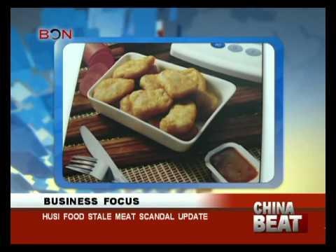 Husi Food stale meat scandal update- China Beat - July 22 ,2014 - BONTV China