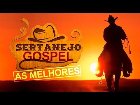AS MELHORES MÚSICAS SERTANEJAS GOSPEL PARA FESTA COUNTRY ((ATUALIZADA)) [MÚSICA GOSPEL] 2016