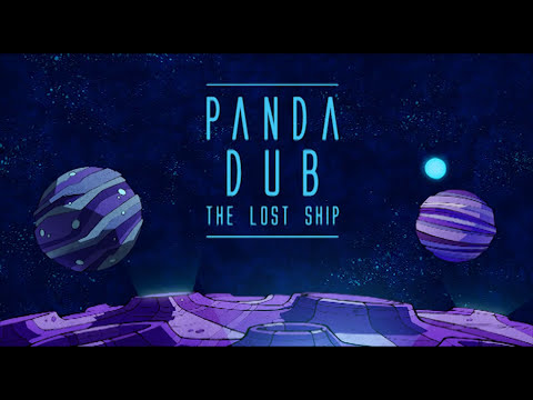 Panda Dub - The Lost Ship - 6 - Purple trip