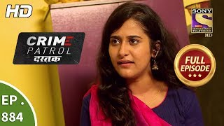 Crime Patrol Dastak - Ep 884 - Full Episode - 12th October, 2018