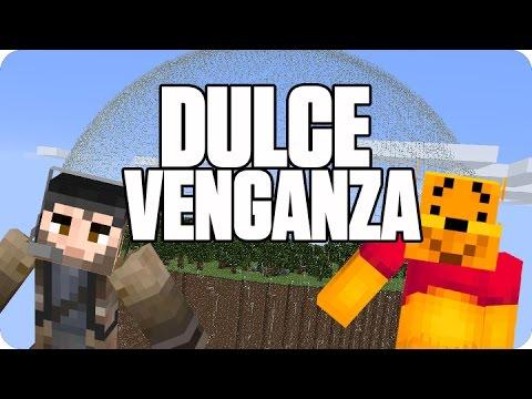 LA DULCE VENGANZA | Minecraft